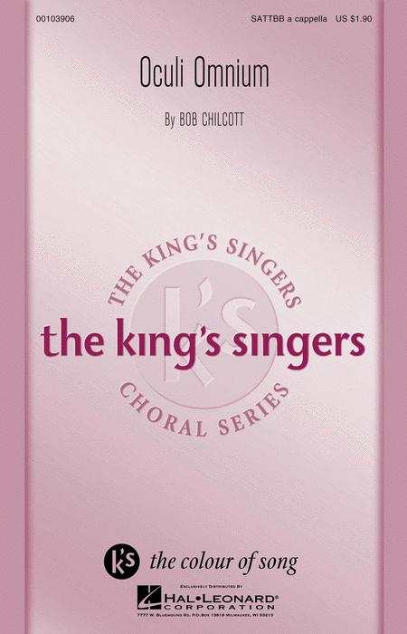 Oculi Omnium : SATTBB : Bob Chilcott : Bob Chilcott : King's Singers : Sheet Music : 00103906 : 884088696351
