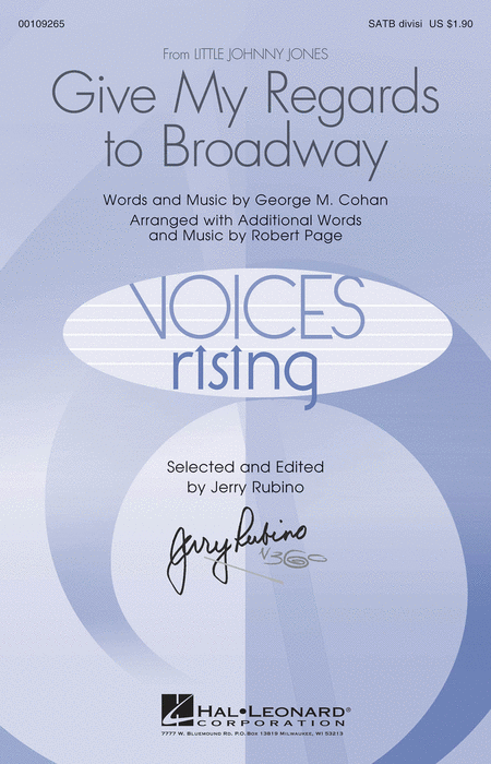 Give My Regards to Broadway : SATB Divisi : Robert Page : George M. Cohan : Sheet Music : 00109265 : 884088791773
