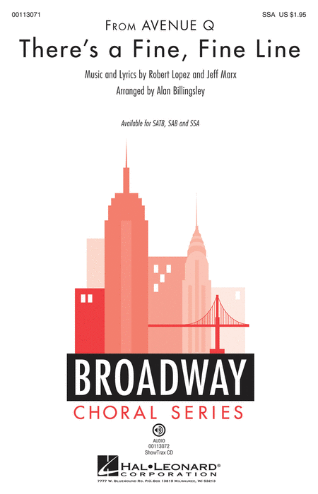 There's a Fine, Fine Line : SSA : Alan Billingsley : Robert Lopez : Avenue Q : Sheet Music : 00113071 : 884088866662