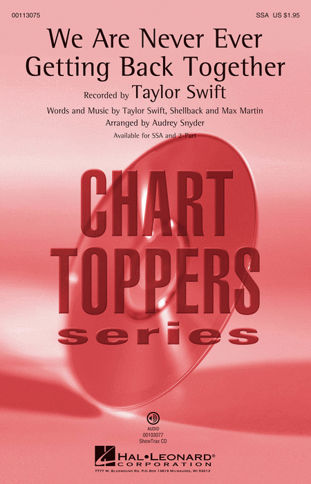 We Are Never Ever Getting Back Together : SSA : Audrey Snyder : Taylor Swift : Taylor Swift : Sheet Music : 00113075 : 884088866693