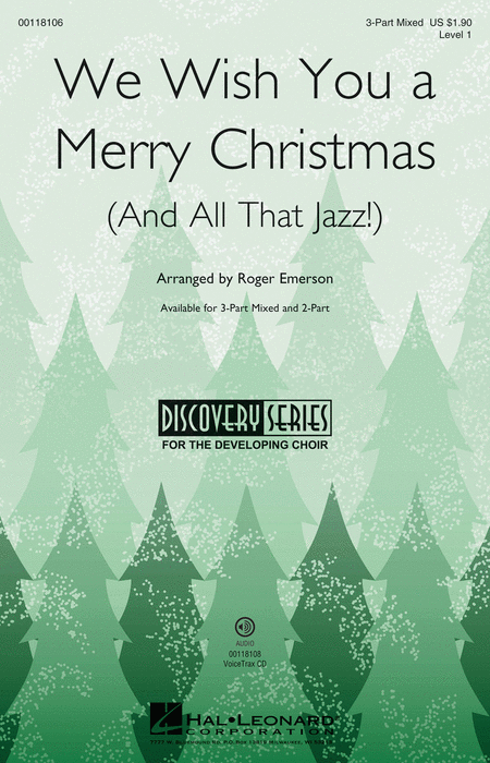 We Wish You a Merry Christmas (and All That Jazz) : 2-Part : Roger Emerson : Sheet Music : 00118107 : 884088892111