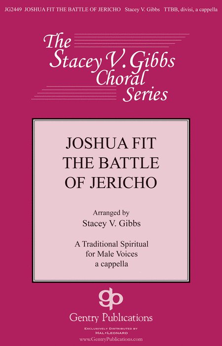 Joshua Fit the Battle of Jericho : TTBB : Stacey V. Gibbs : Sheet Music : 00120773 : 884088917470