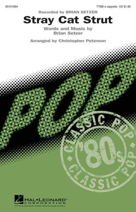 Stray Cat Strut : TTBB : Christopher Peterson : Brian Setzer : Brian Setzer Orchestra : Sheet Music : 00121954 : 884088945787