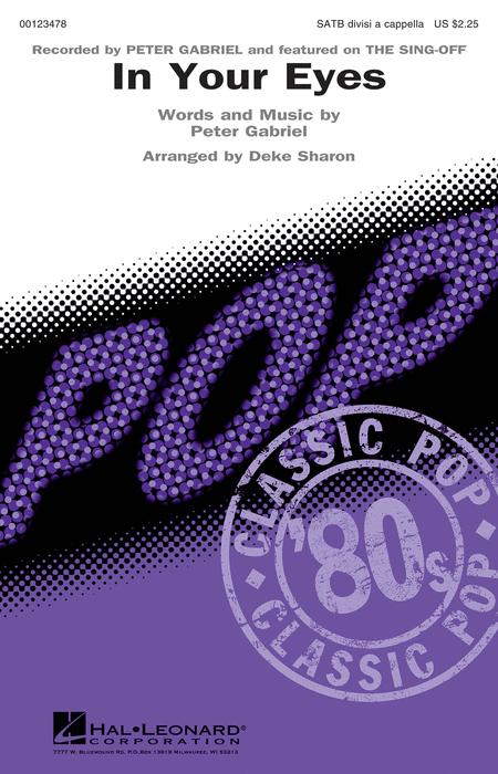 In Your Eyes : SATB divisi : Deke Sharon : Peter Gabriel : Sheet Music : 00123478 : 884088958671