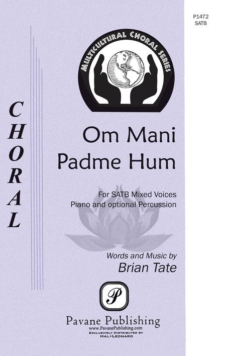 Om Mani Padme Hum : SATB : Brian Tate : Brian Tate : Sheet Music : 00124909 : 884088985530