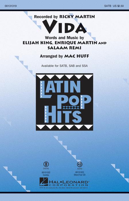 Vida : SATB : Mac Huff : Ricky Martin : Sheet Music : 00131319 : 888680024703