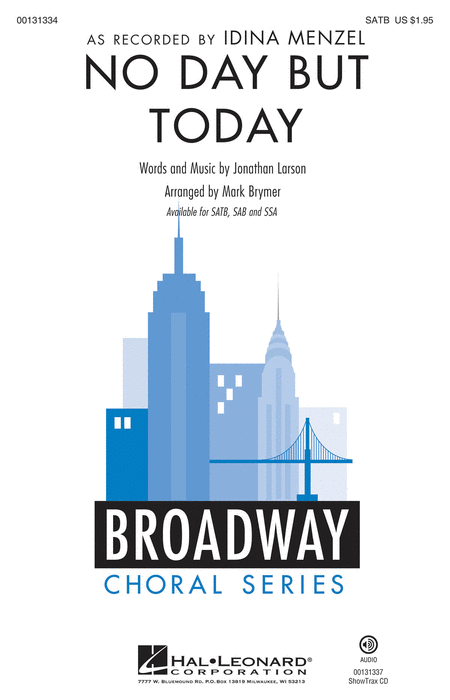 No Day But Today : SATB : Mark Brymer : Jonathan Larson : Rent : Sheet Music : 00131334 : 888680024888