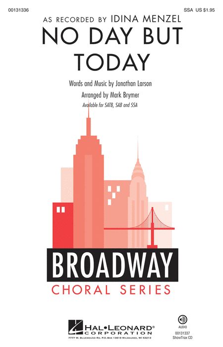 No Day But Today : SSA : Mark Brymer : Jonathan Larson : Rent : Sheet Music : 00131336 : 888680024918