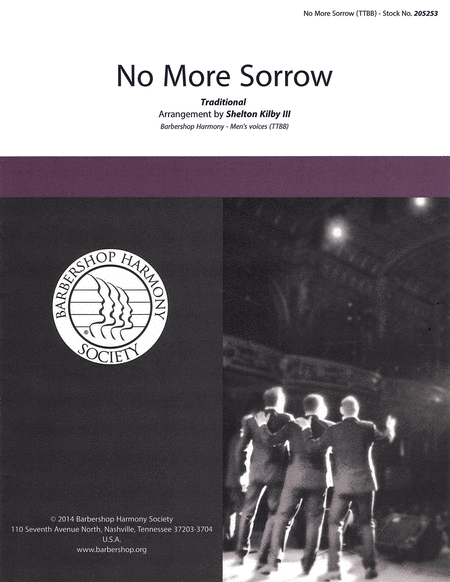 No More Sorrow : TTBB : Shelton Kilby III : Traditional : Gas House Gang : Sheet Music : 00137956 : 812817020320