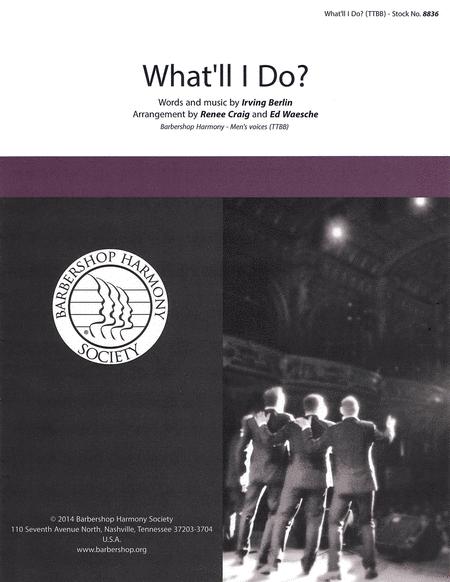 What'll I Do? : TTBB : Renee Craig : Irving Berlin : Showtrax CD : 00137962 : 812817020276