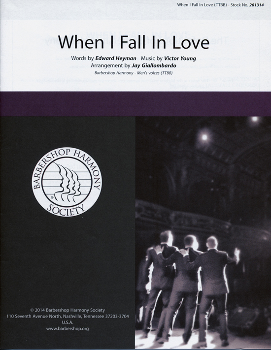 When I Fall in Love : TTBB : Jay Giallombardo : Victor Young  : Sheet Music : 00137963 : 812817020412
