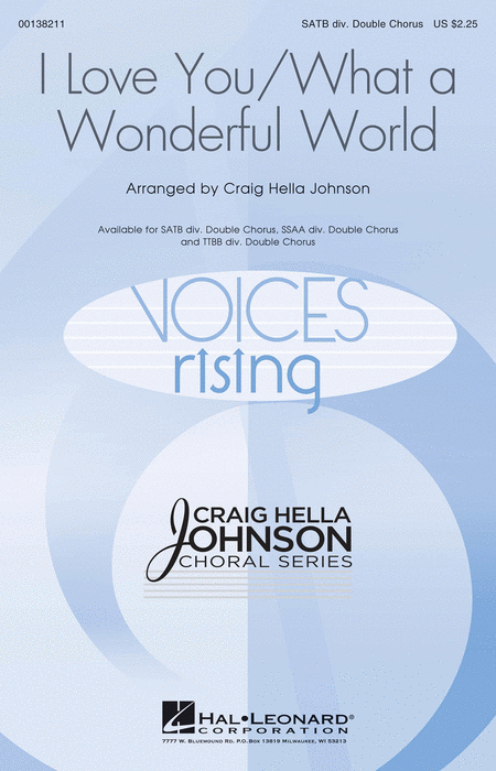 I Love You/What a Wonderful World : TTBB : Craig Hella Johnson : Louis Armstrong : Sheet Music : 00138213 : 888680030667