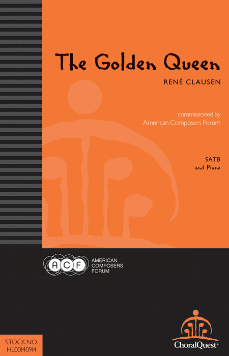 The Golden Queen : SATB : Rene Clausen : Rene Clausen : Sheet Music : 00140914 : 888680042165 : 0983388776