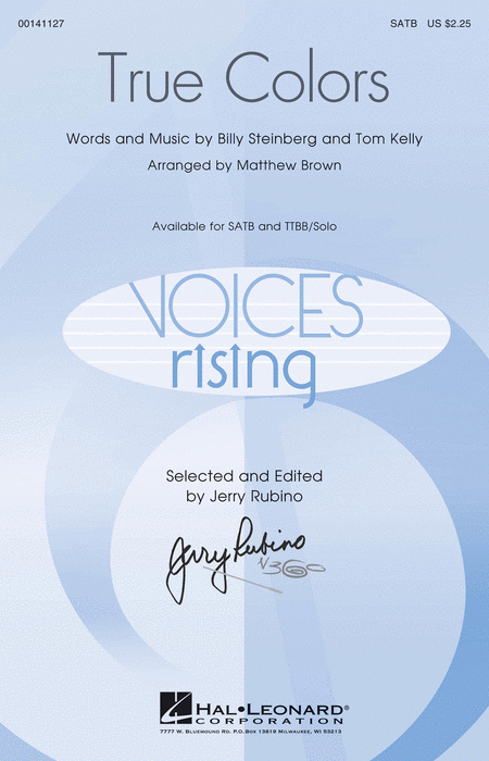 True Colors : SATB : Matthew Brown : Tom Kelly : Cyndi Lauper : Sheet Music : 00141127 : 888680043100