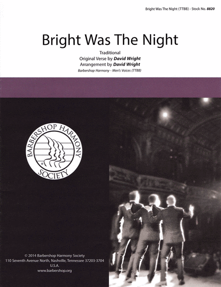 Bright Was the Night : TTBB : David Wright : Gas House Gang : Sheet Music : 00141988 : 812817020115
