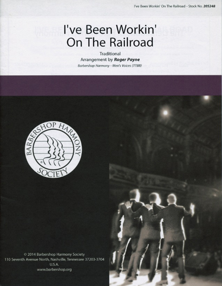 I've Been Working on the Railroad : TTBB : Roger Payne : Sheet Music : 00141989 : 812817020139