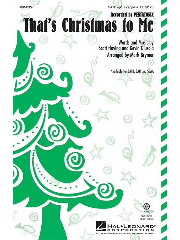 That's Christmas to Me : SATB : Mark Brymer : Pentatonix : Pentatonix : Sheet Music : 00142246 : 888680047788