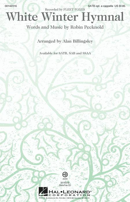 White Winter Hymnal : SATB : Alan Billingsley : Robin Pecknold : Pentatonix : Sheet Music : 00142316 : 888680048051
