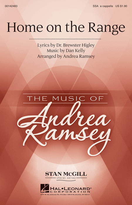 Home on the Range : SSA : Andrea Ramsey : Daniel E. Kelley : Songbook : 00142483 : 888680049089