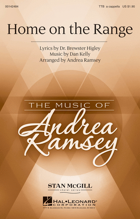 Home on the Range : TTB : Andrea Ramsey : Daniel E. Kelley : Sheet Music : 00142484 : 888680049096