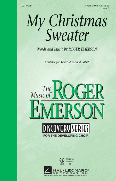 My Christmas Sweater : SAB : Roger Emerson : Roger Emerson : Sheet Music : 00144264 : 888680061067