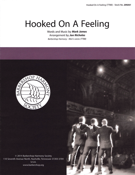 Hooked on a Feeling : TTBB : John Nicholas : Mark James  : B. J. Thomas : Sheet Music : 00145195 : 812817020221