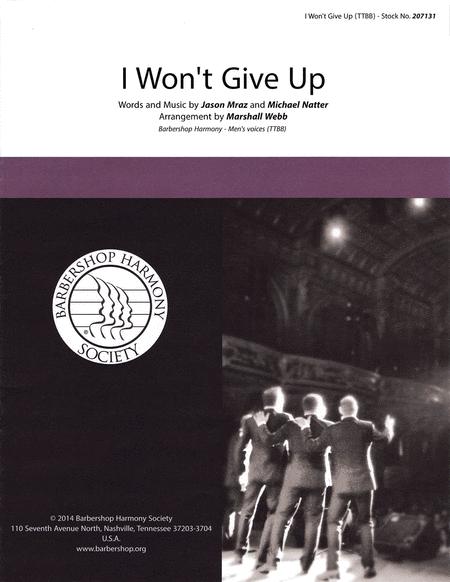 I Won't Give Up : TTBB : Marshall Webb : Jason Mraz : Sheet Music : 00145196 : 812817020474