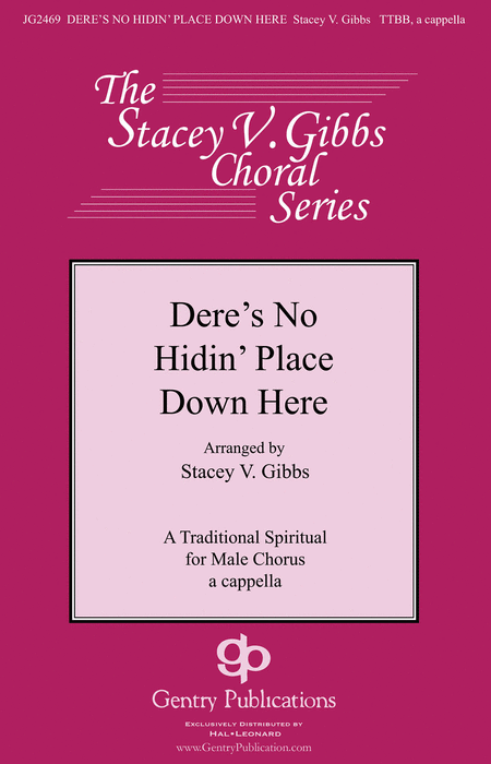 Dere's No Hidin' Place Down Here : TTBB : Stacey V. Gibbs : Sheet Music : 00145522 : 888680065775