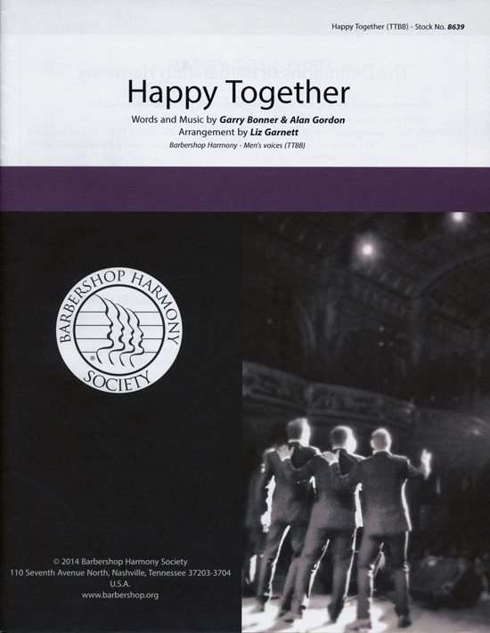 Happy Together : TTBB : Liz Garnett : Garry Bonner : Sheet Music : 00151486 : 812817020634
