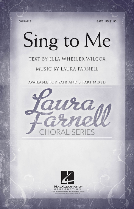 Sing to Me : 3-Part Mixed : Laura Farnell : Laura Farnell : Sheet Music : 00154613 : 888680101893