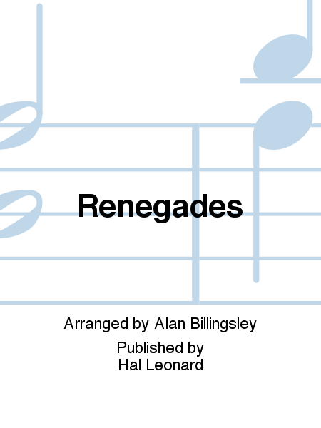Renegades : 2-Part : Alan Billingsley : X Ambassadors : Sheet Music : 00155564 : 888680600716