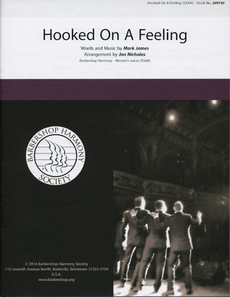 Hooked on a Feeling : SSAA : John Nicholas : Mark James  : Sheet Music : 00155684 : 812817020979