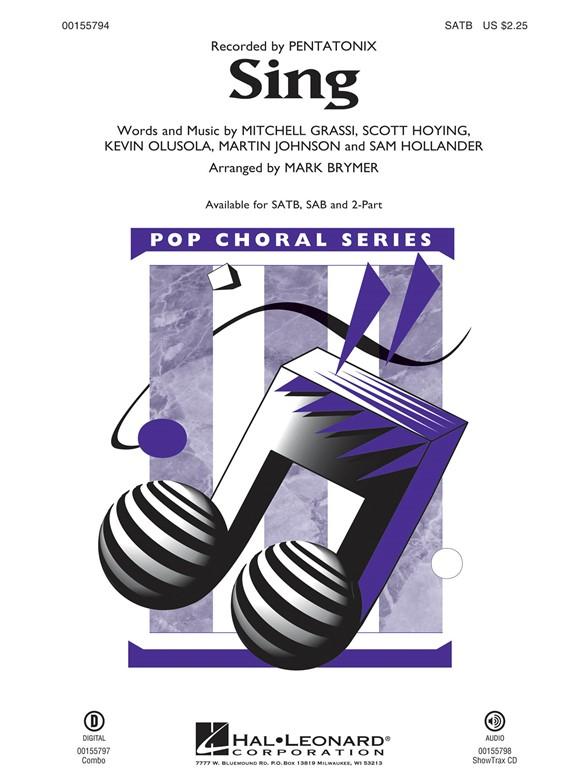 Sing : SAB : Mark Brymer : Pentatonix : Sing : Sheet Music : 00155795 : 888680602017