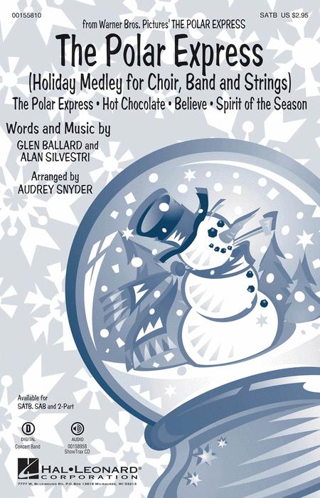 The Polar Express : SATB : Paul Murtha : The Polar Express : Sheet Music : 00155810 : 888680602109