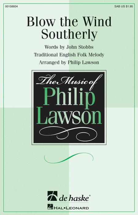 Blow the Wind Southerly : SAB : Philip Lawson : Sheet Music : 00158604 : 888680613280