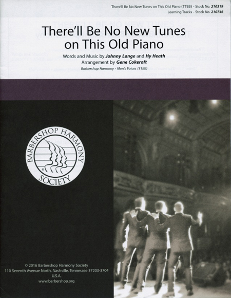 There'll Be No New Tunes on This Old Piano : TTBB : Gene Cokeroft : Crossroads :  1 CD : 00200671 : 888680654405