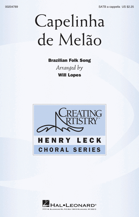 Capelinha de Melao : SATB : Will Lopes : Sheet Music : 00204789 : 888680658328