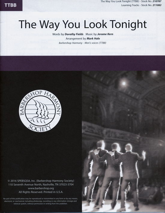 The Way You Look Tonight : TTBB : Mark Hale : Jerome Kern : Fuego : Swing Time : Sheet Music : 00218595 : 812817021211