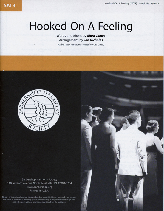 Hooked on a Feeling : TTBB : Jon Nicholas : Mark James  : Sheet Music : 00234723 : 812817021396