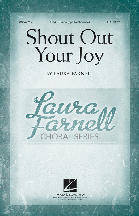 Shout Out Your Joy! : SSA : Laura Farnell : Laura Farnell : Sheet Music : 00242717 : 888680704971