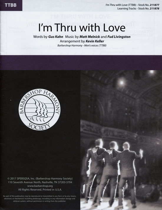 I'm Thru with Love : TTBB : Kevin Keller : Instant Classic : Sheet Music : 00251411 : 812817021488
