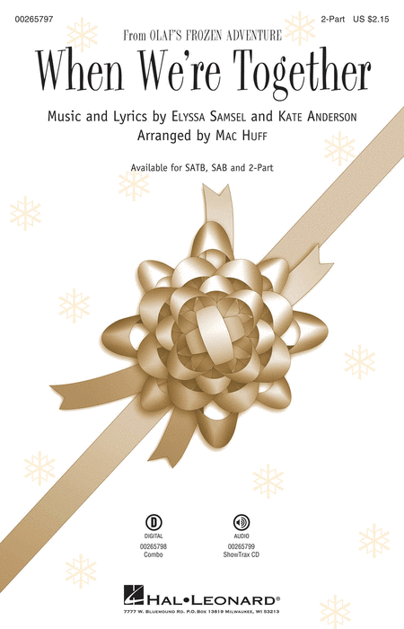 When We're Together : 2-Part : Mac Huff : Kate Anderson : Olaf's Frozen Adventure : Sheet Music : 00265797 : 888680732424