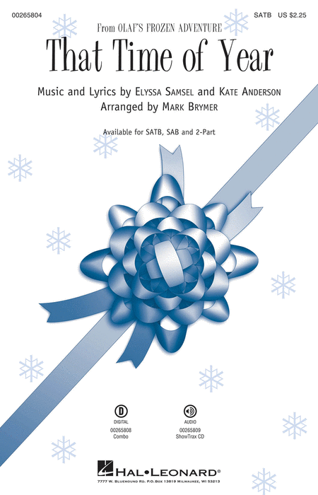 That Time of Year : SATB : Mark Brymer : Kate Anderson : Olaf's Frozen Adventure : Sheet Music : 00265804 : 888680732455