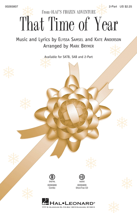 That Time of Year : 2-Part : Mark Brymer : Kate Anderson : Olaf's Frozen Adventure : Sheet Music : 00265807 : 888680732479