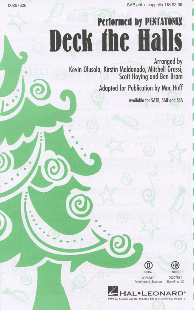 Deck the Halls : SAB : Mac Huff : Pentatonix : Sheet Music : 00267808 : 888680735166