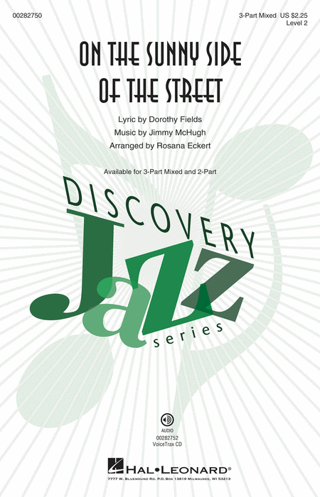 On the Sunny Side of the Street : 3-Part Mixed : Rosana Eckert : Jimmy McHugh : Sheet Music : 00282750 : 888680790028