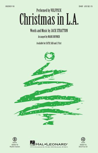 Christmas in L.A. : SAB : Mark Brymer : Jack Stratton : Vulfpeck : Sheet Music : 00293116 : 888680933609