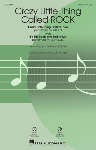 Crazy Little Thing Called ROCK : SAB : Tom Anderson : Freddie Mercury : Queen : Sheet Music : 00293509 : 888680936884