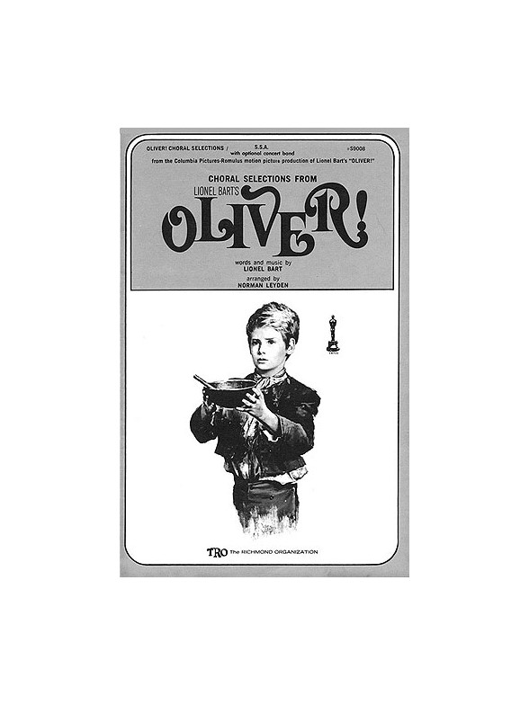 Oliver! (Choral Selections) : SATB : Norman Leyden : Lionel Bart : Sheet Music : 00378886 : 073999788860 : 0634024663