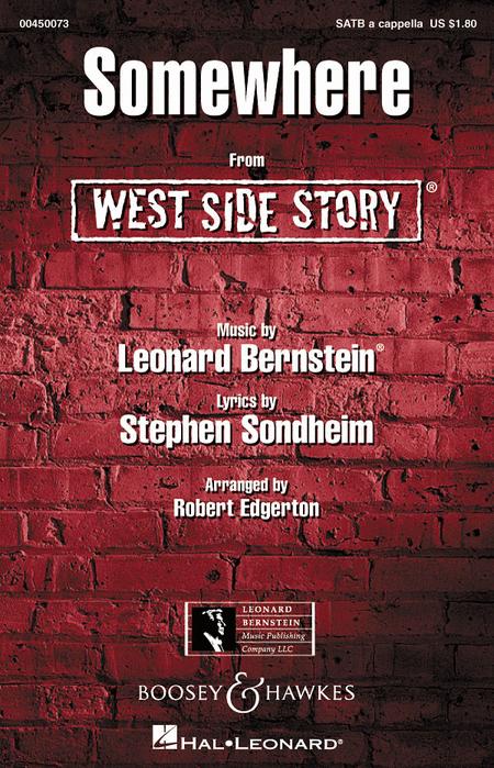 Somewhere : SATB : Robert Edgerton : Leonard Bernstein : West Side Story : Sheet Music : 00450073 : 073999500738